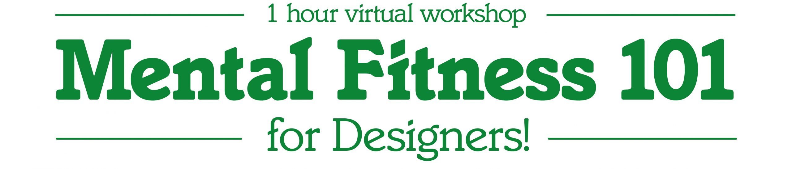 Mental Fitness 101 Workshop Banner, Creative Performer